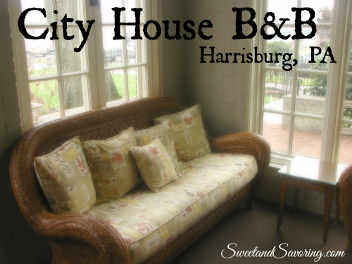 City House Bed & Breakfast, Harrisburg, PA - Sweet and Savoring